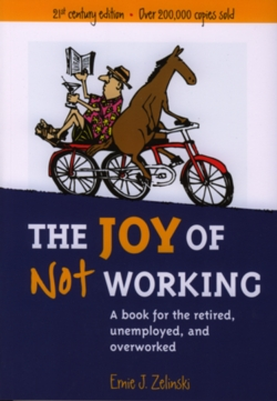 Retirement Books - The Joy of Not Working Image